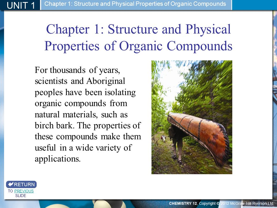 The carbonyl group Section 1.3 UNIT 1 TO PREVIOUS SLIDEPREVIOUS Chapter 1: Structure and Physical Properties of Organic Compounds L EARNING C HECK