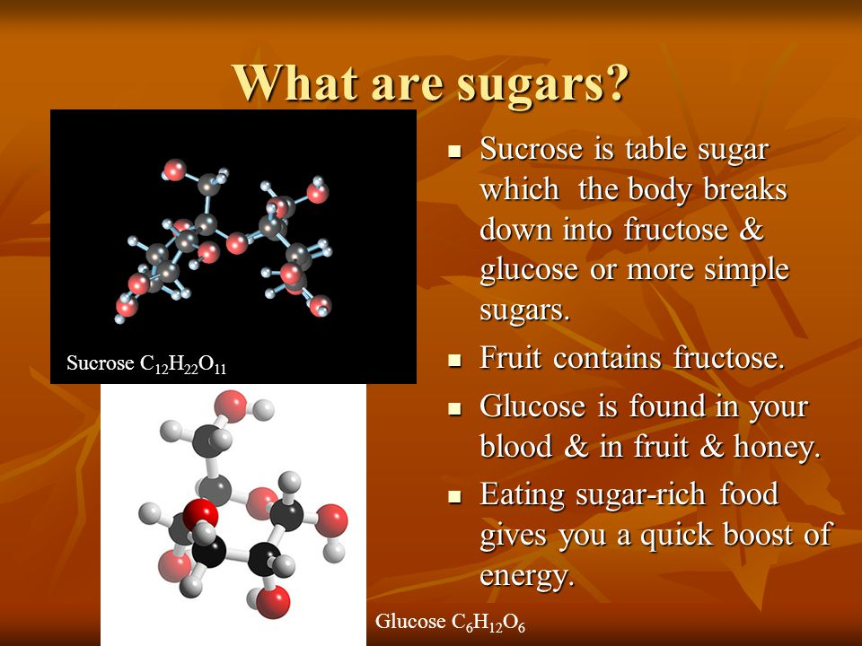 What are sugars? Sucrose is table sugar which the body breaks down into fructose & glucose or more simple sugars. Sucrose is table sugar which the bod