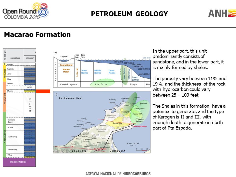 PETROLEUM GEOLOGY Macarao Formation In the upper part, this unit predominantly consists of sandstone, and in the lower part, it is mainly formed by sh