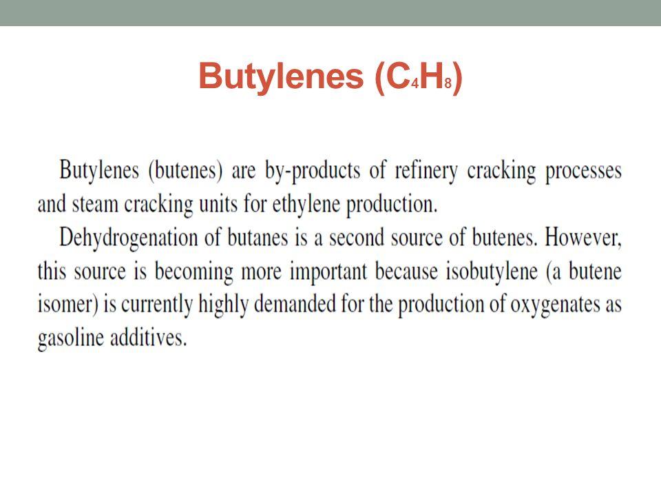 Butylenes (C 4 H 8 )