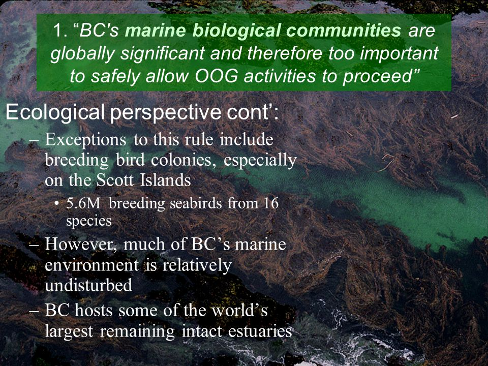 Acknowledgements Dr.John Harper, Coastal and Ocean Resources Inc.
