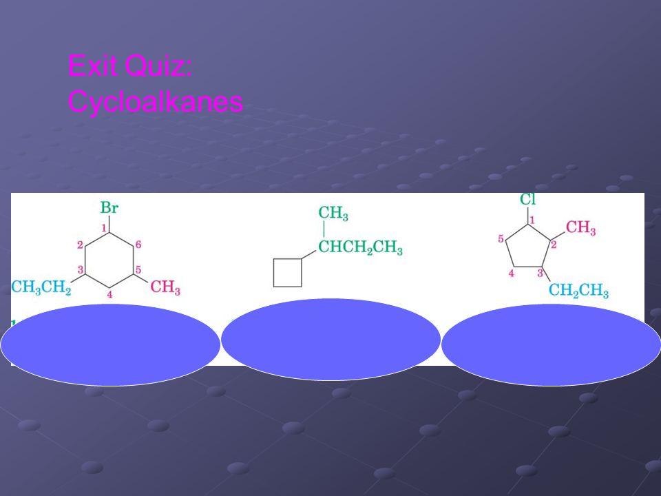 Exit Quiz: Cycloalkanes