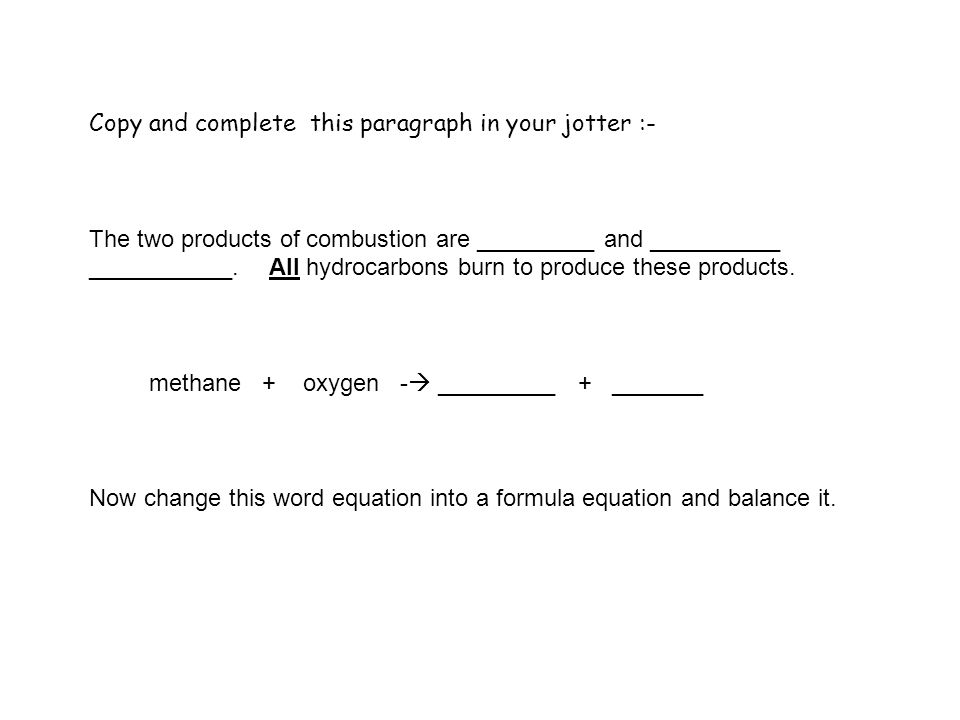 Complete the following word and formula equations.