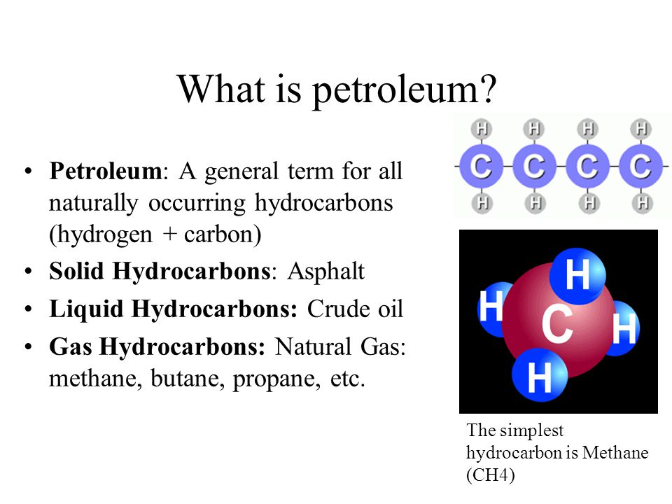 Petroleum (Latin Petroleum derived from Greek petra (rock) + Latin oleum (oil) or crude oil is a naturally occurring liquid found in formations in the Earth consisting of a complex mixture of hydrocarbons (mostly alkanes) of various lengths.