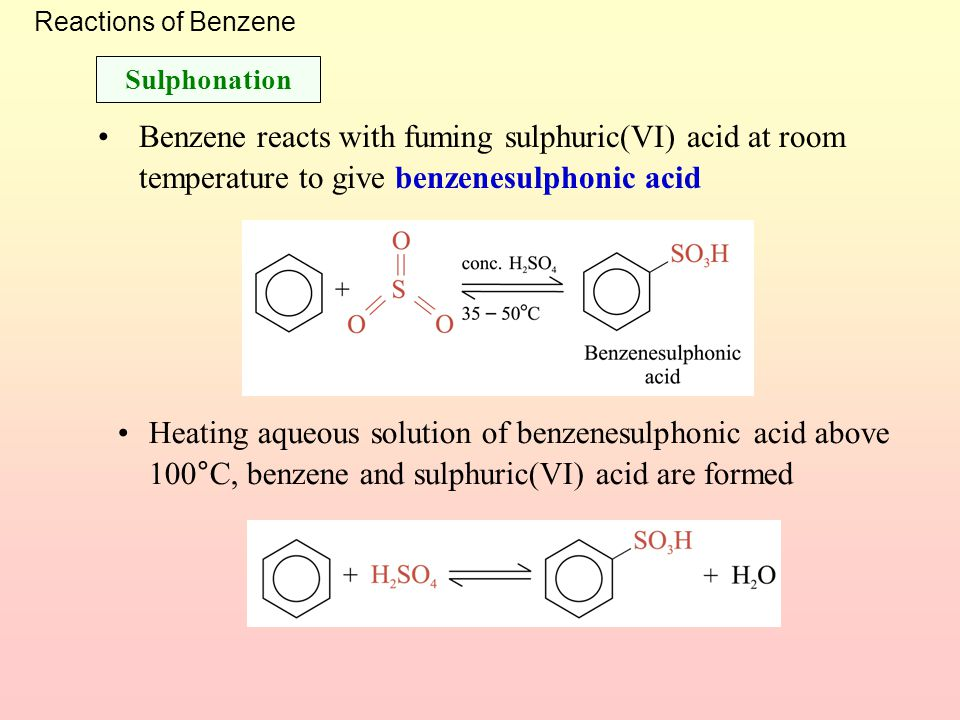 Reactions of Benzene Conc. H 2 SO 4 increases the rate of reaction by increasing the concentration of the electrophile, NO 2 + (nitronium ion) Nitrati