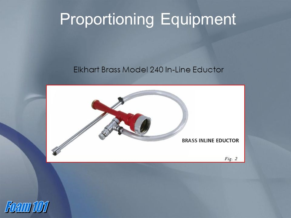 Proportioning Equipment Elkhart Brass Model 240 In-Line Eductor