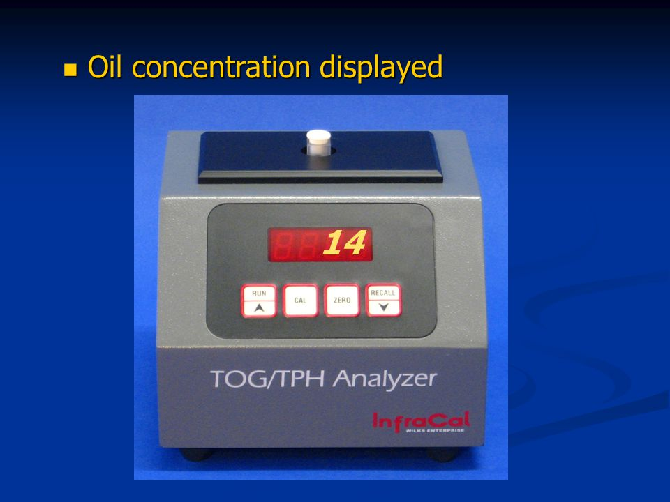 Oil concentration displayed Oil concentration displayed 14