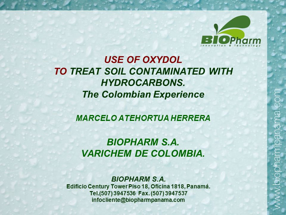 OXYDOL, Treatment of soil contaminated with hydrocarbons.