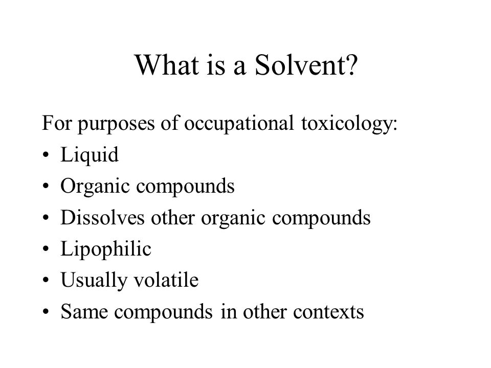 What is a Solvent.
