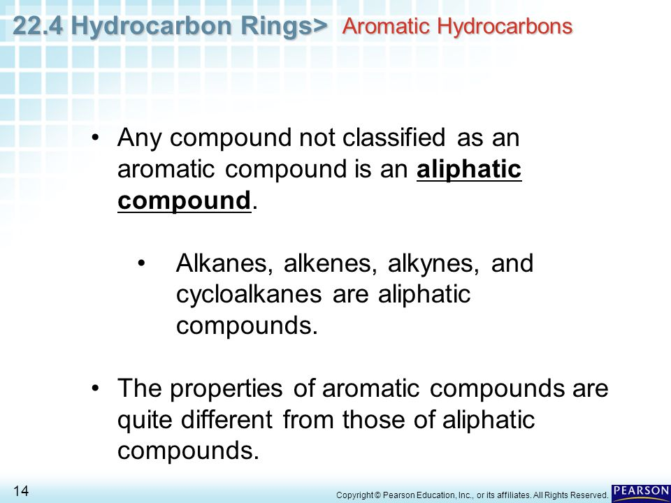 22.4 Hydrocarbon Rings> 14 Copyright © Pearson Education, Inc., or its affiliates.