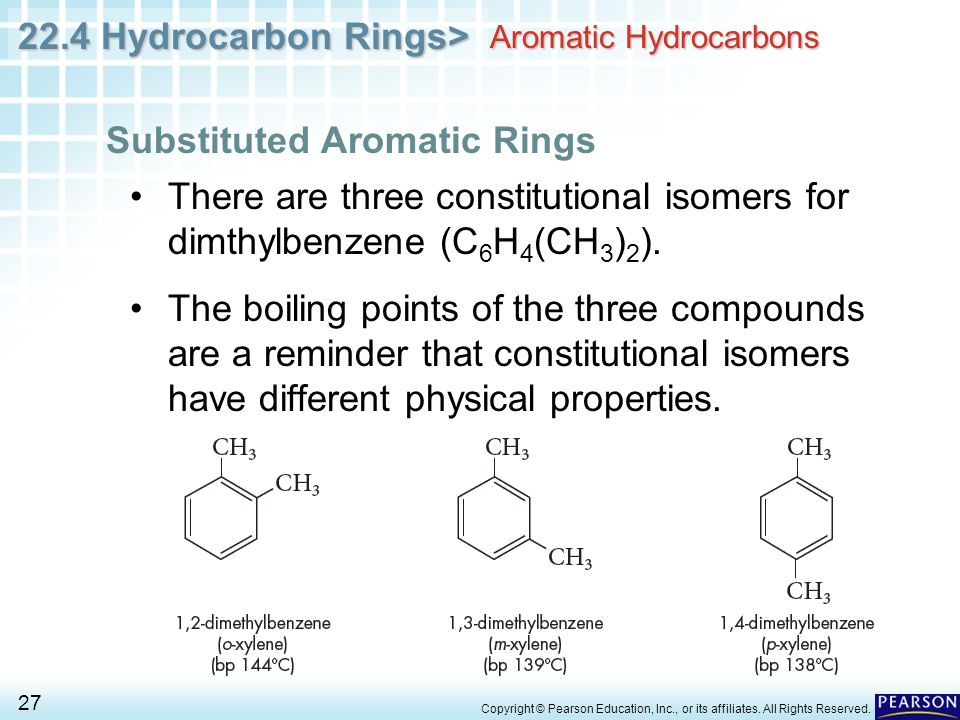 22.4 Hydrocarbon Rings> 27 Copyright © Pearson Education, Inc., or its affiliates.