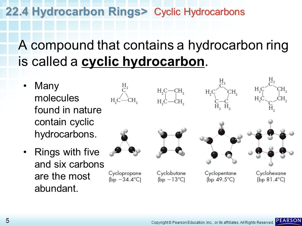 22.4 Hydrocarbon Rings> 5 Copyright © Pearson Education, Inc., or its affiliates.
