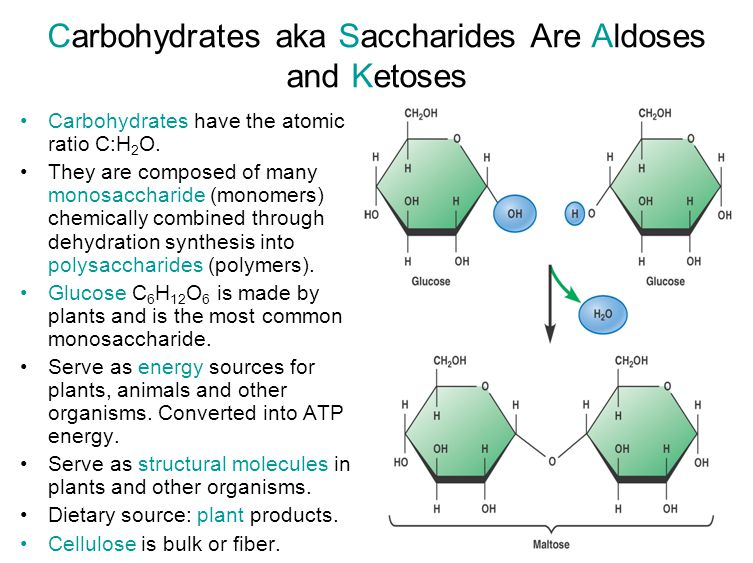 Carbohydrates aka Saccharides Are Aldoses and Ketoses Carbohydrates have the atomic ratio C:H 2 O. They are composed of many monosaccharide (monomers)