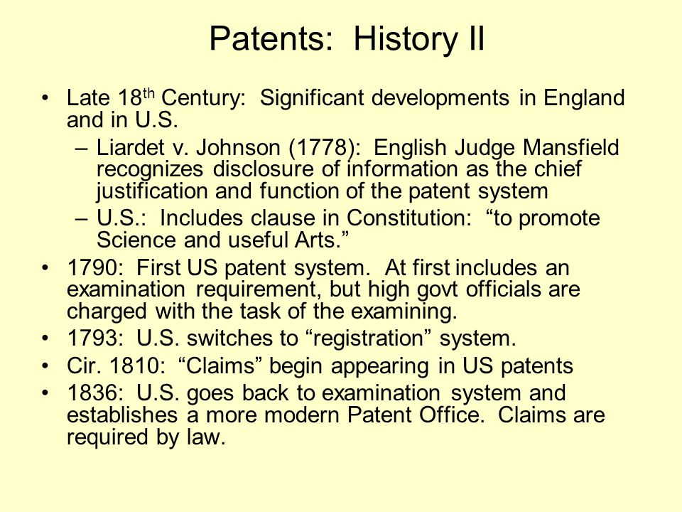 Patents: History II Late 18 th Century: Significant developments in England and in U.S.