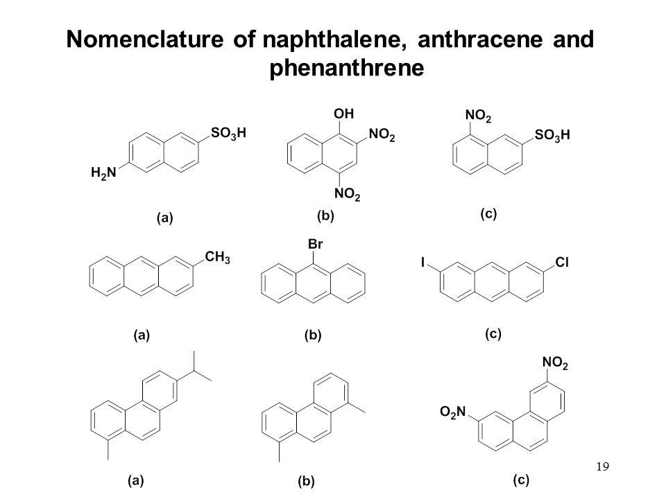 19 Nomenclature of naphthalene, anthracene and phenanthrene