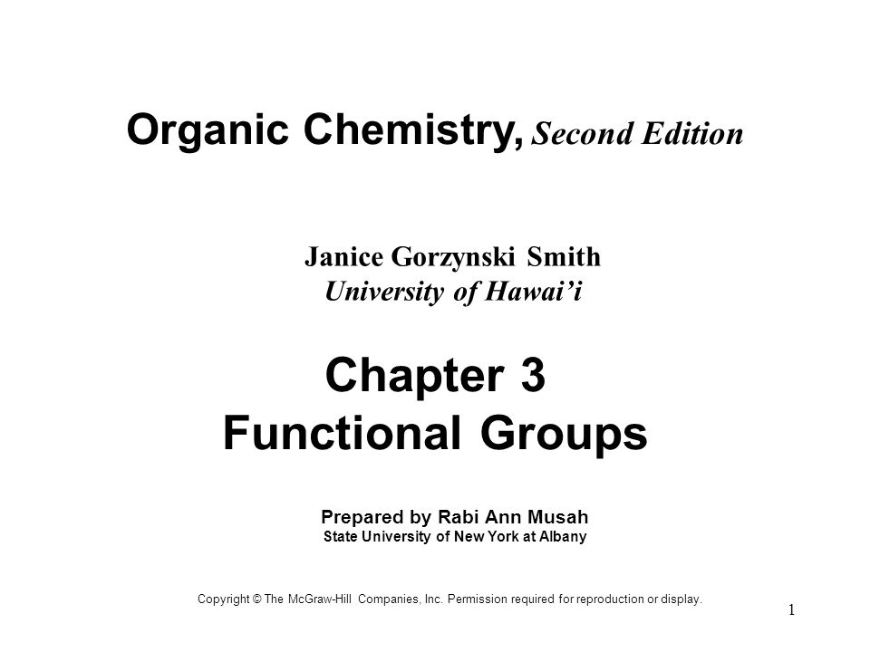 2 Functional Groups: A functional group is an atom or a group of atoms with characteristic chemical and physical properties.