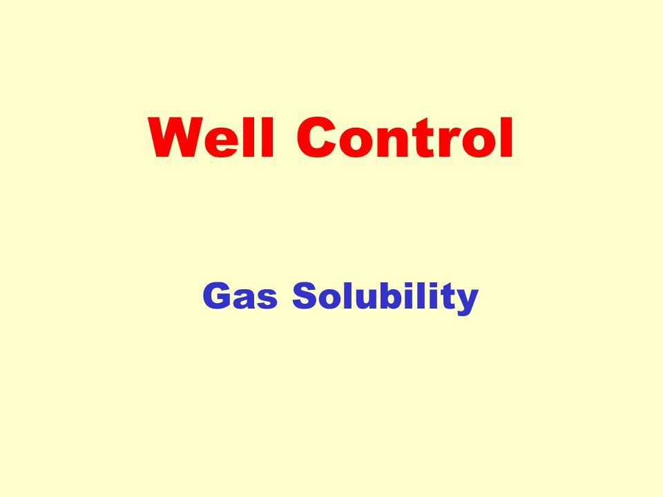 Well Control Gas Solubility