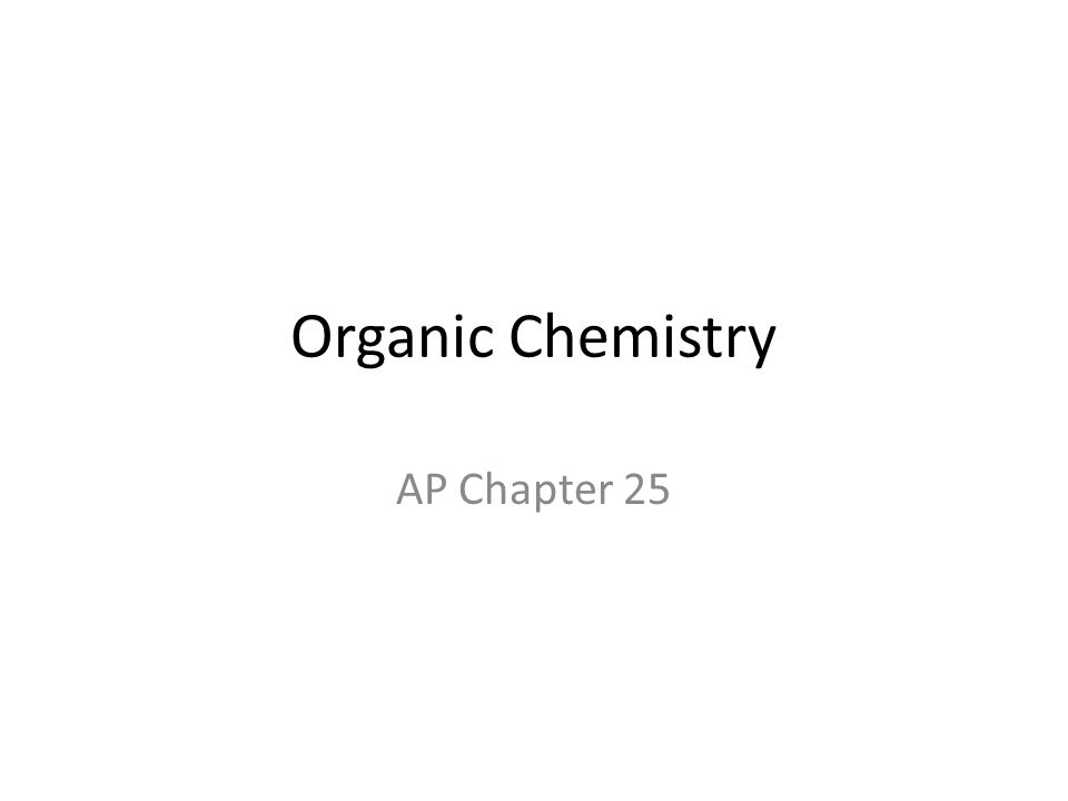 Organic Chemistry AP Chapter 25