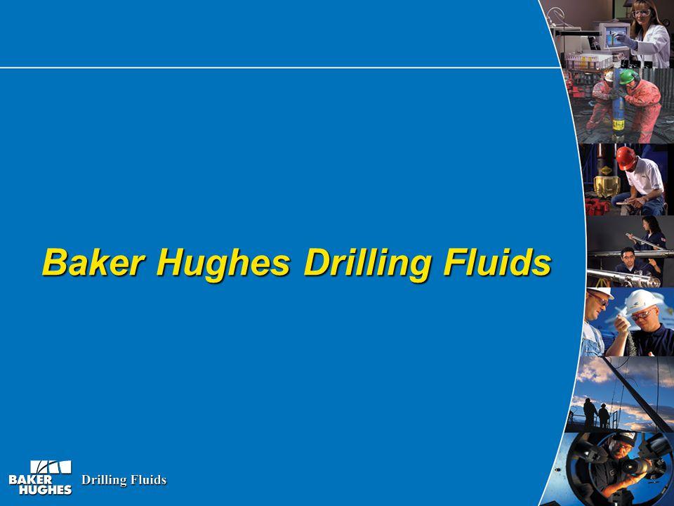 Baker Hughes Drilling Fluids