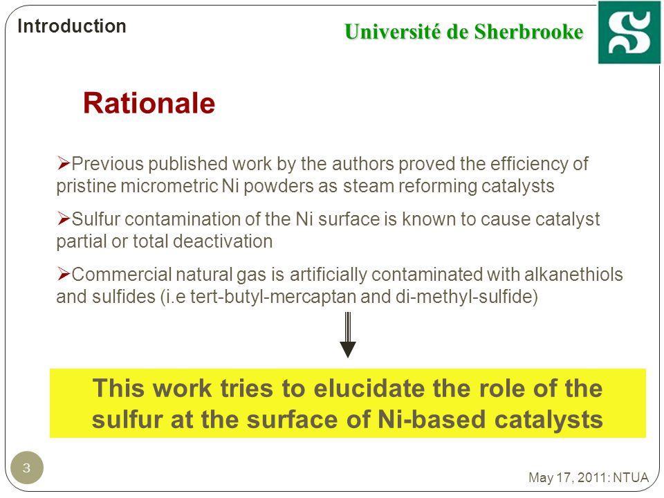 Université de Sherbrooke Materials and methods The differential reactor set-up b a: a c C: b:Four 14 May 17, 2011: NTUA