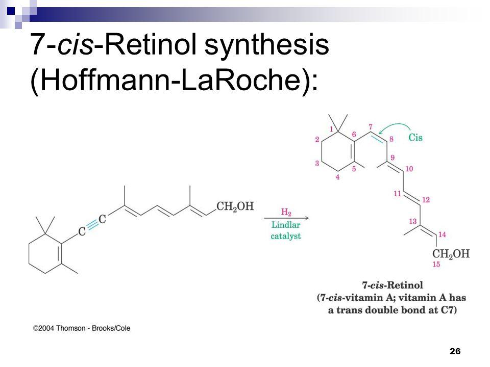 26 7-cis-Retinol synthesis (Hoffmann-LaRoche):