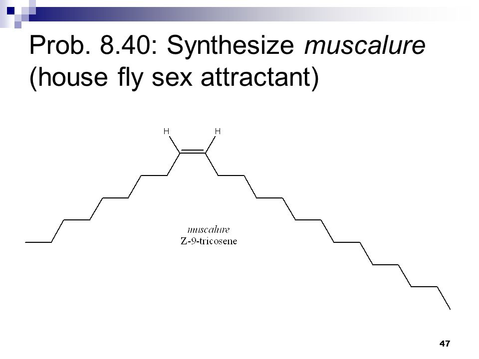 47 Prob. 8.40: Synthesize muscalure (house fly sex attractant)
