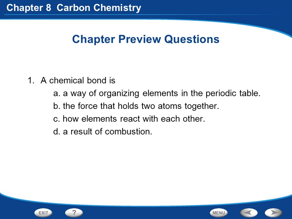 Chapter 8 Carbon Chemistry Section 1 Quick Quiz In a nanotube, carbon atoms are arranged in A.the shape of a hollow sphere.