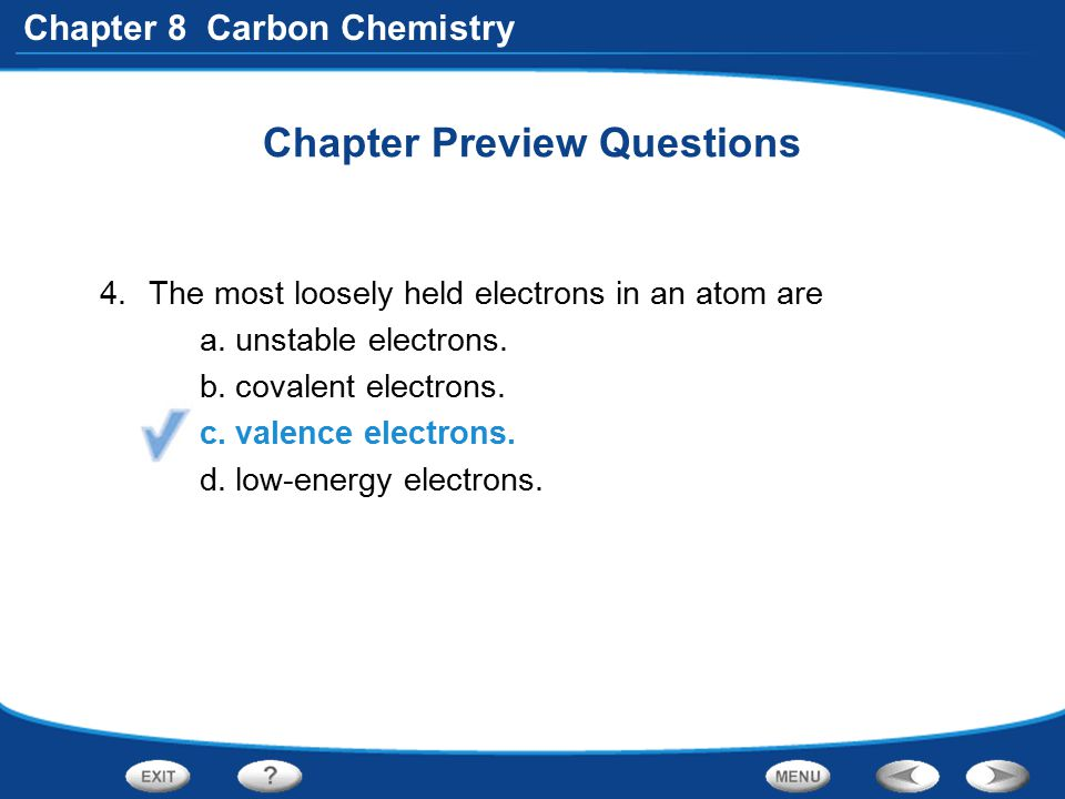 Chapter 8 Carbon Chemistry Section 1 Quick Quiz Which form of pure carbon is formed of layers that slide past one another.