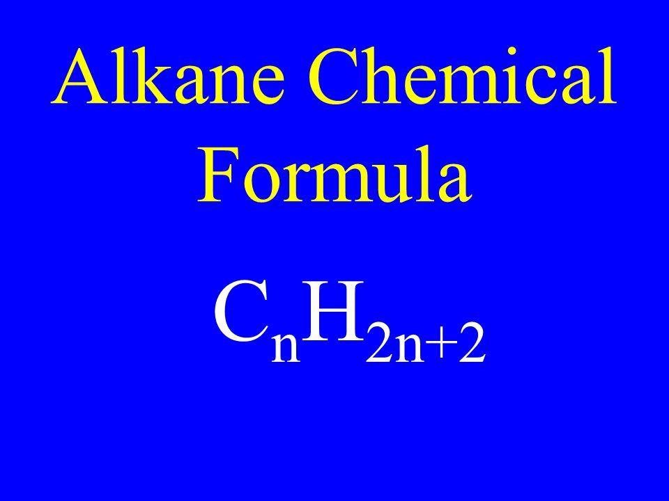 Alkane Chemical Formula C n H 2n+2