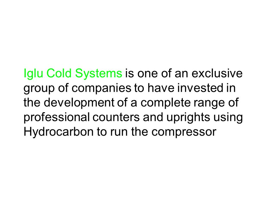 Introduction to the use of Hydrocarbon (R290) in foodservice refrigeration R290 is not new technology… The development of man made gases in the1900's meant R290 declined until it was almost abandoned… In the1980's new methods of containing and utilising R290 were discovered Making it a credible power base for modern refrigeration systems as the need for commercial refrigeration grows each year