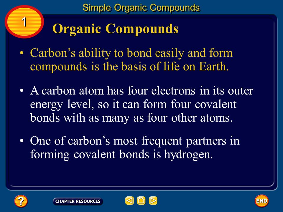 Carbon's ability to bond easily and form compounds is the basis of life on Earth.