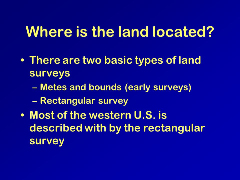 Basic Land Questions Where is the land located. Who owns it.