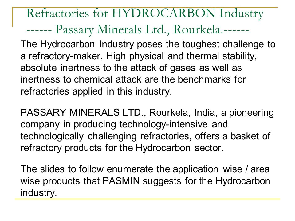 FCC (Fluidized Catalytic Cracking) Units Required Properties: 1.