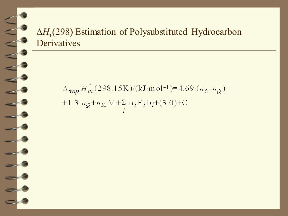 H v (298) Estimation of Polysubstituted Hydrocarbon Derivatives