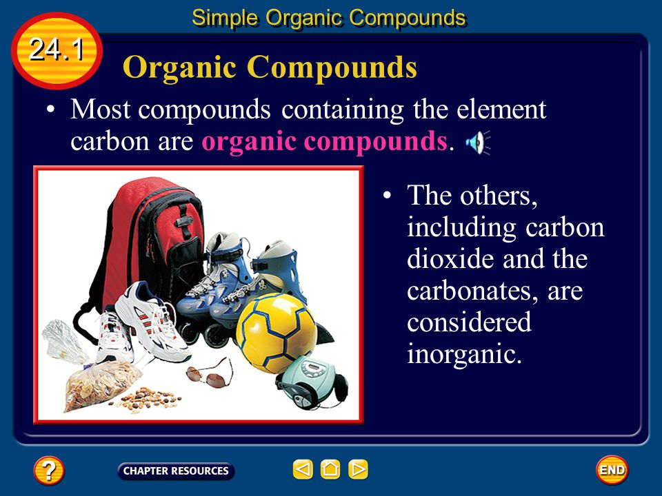 Most compounds containing the element carbon are organic compounds.