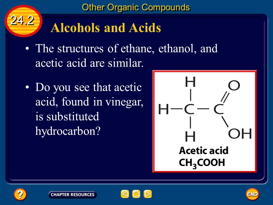 Alcohols and Acids 24.2 Other Organic Compounds Rubbing alcohol is a substituted hydrocarbon. Alcohols are an important group of organic compounds. Th