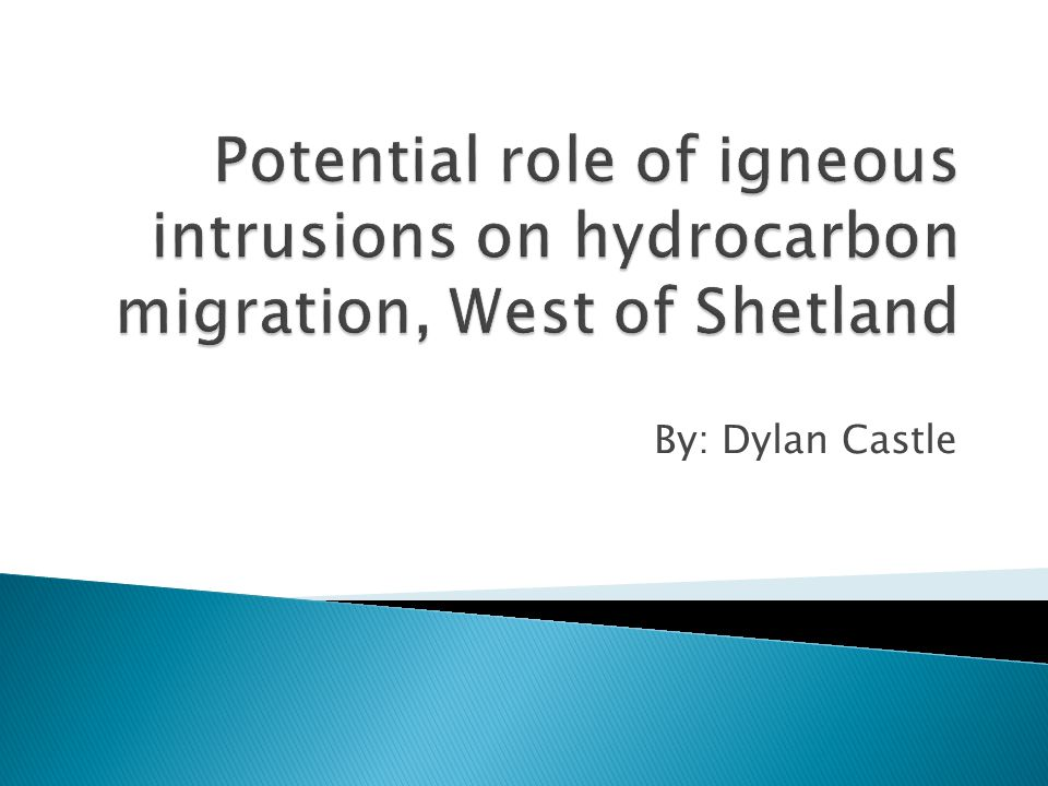  Locality  Igneous Intrusions  Study Methods  How intrusions influence hydrocarbon (HC) migration ◦ Sill  Composition and porosity ◦ Proposed Models  Conclusion