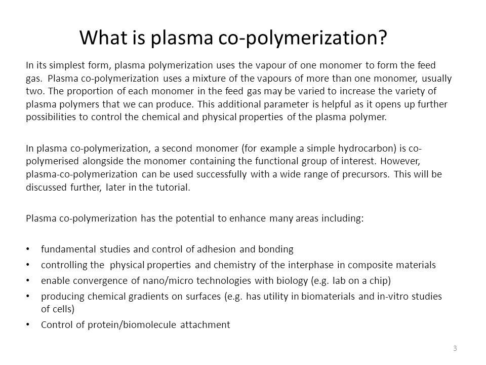 What is plasma co-polymerization.