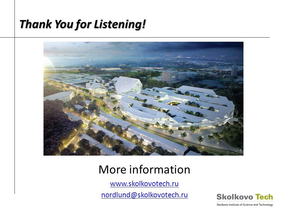 Thank You for Listening! More information www.skolkovotech.ru nordlund@skolkovotech.ru