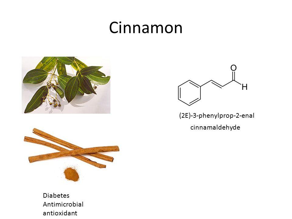 Cinnamon Diabetes Antimicrobial antioxidant (2E)-3-phenylprop-2-enal cinnamaldehyde