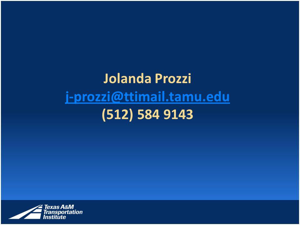 Jolanda Prozzi j-prozzi@ttimail.tamu.edu (512) 584 9143 j-prozzi@ttimail.tamu.edu