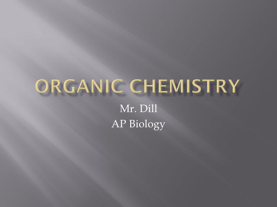 Mr. Dill AP Biology