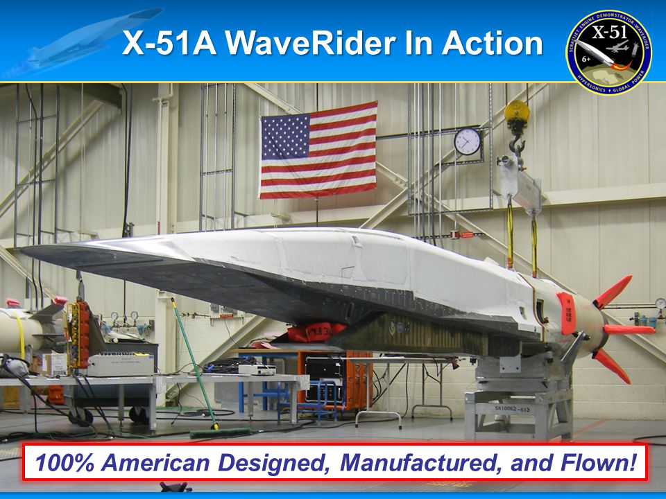 X-51A WaveRider In Action 11 100% American Designed, Manufactured, and Flown!