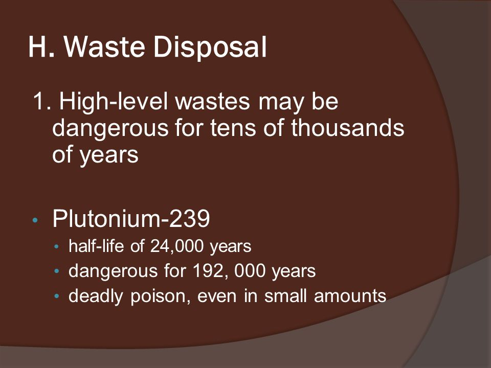 H. Waste Disposal 1.