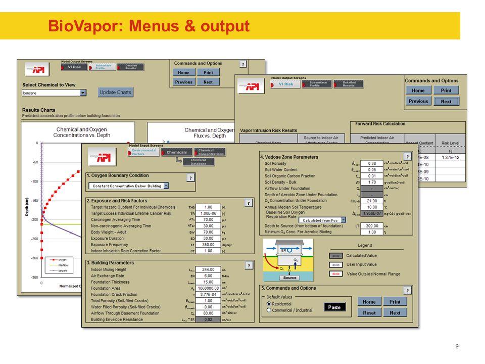 9 BioVapor: Menus & output