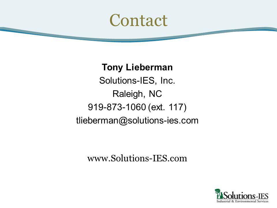 Contact Tony Lieberman Solutions-IES, Inc.Raleigh, NC 919-873-1060 (ext.