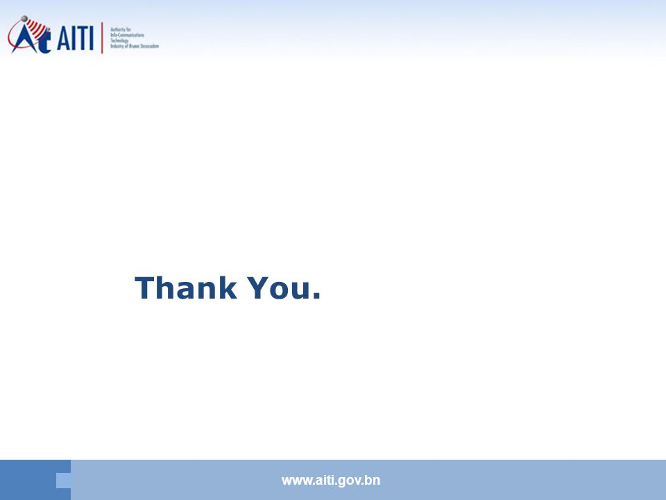 www.aiti.gov.bn Thank You.