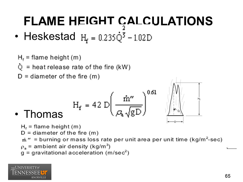 FLAME HEIGHT CALCULATIONS Heskestad Thomas 65