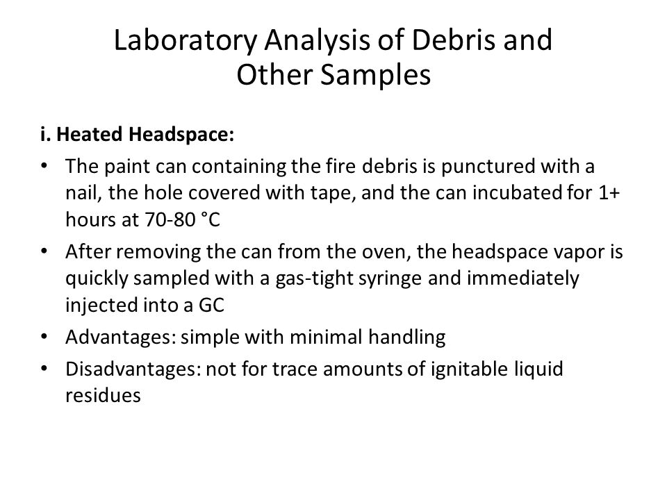 Laboratory Analysis of Debris and Other Samples ii.