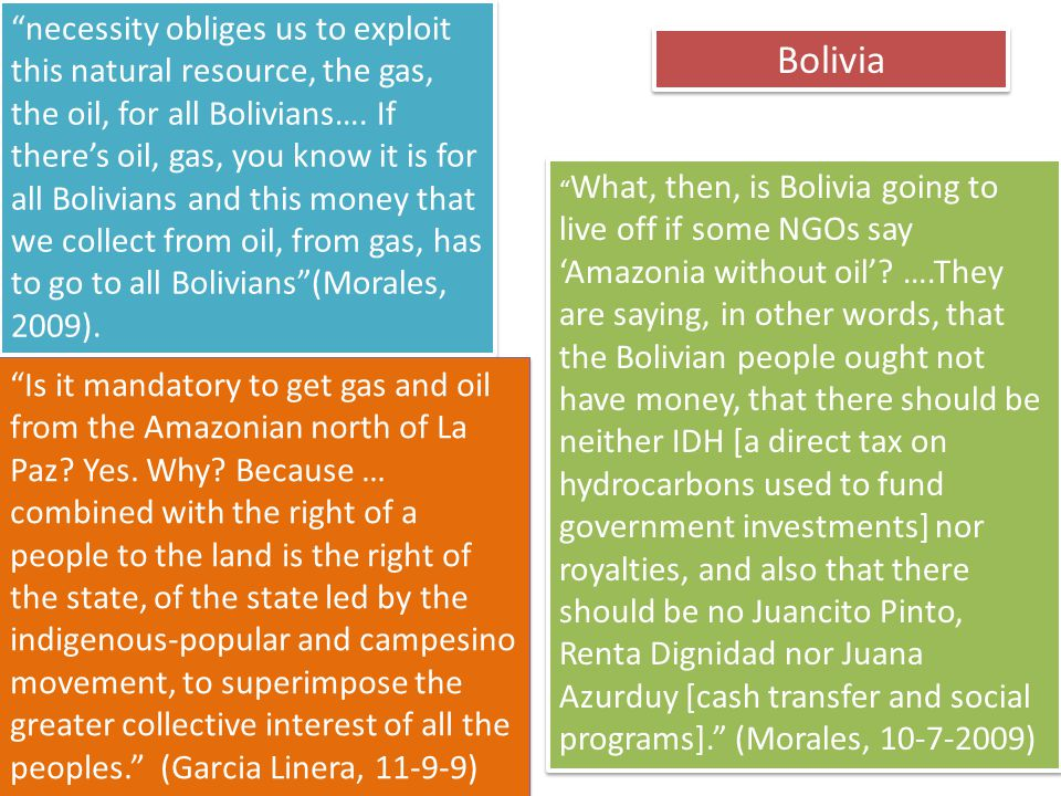 """ What, then, is Bolivia going to live off if some NGOs say 'Amazonia without oil'? ….They are saying, in other words, that the Bolivian people ought"